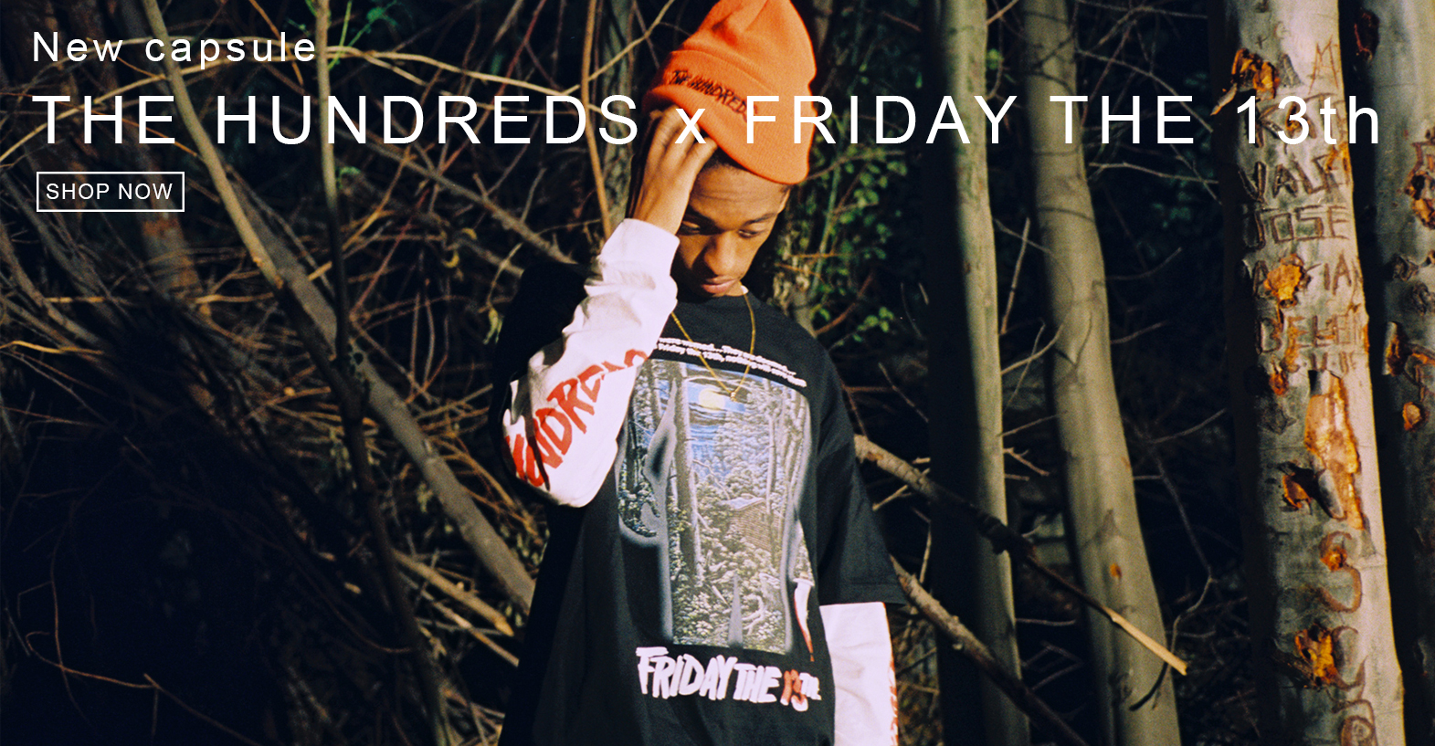 HUNDREDS X FRIDAY THE 13TH SHOP NOW